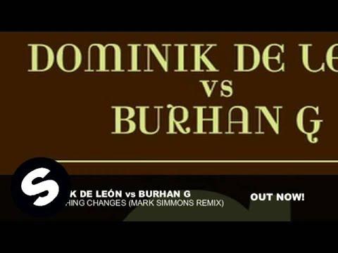 Dominik De León vs Burhan G - Everything Changes (Mark Simmons Remix)