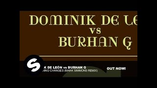 Dominik De León vs Burhan G - Everything Changes (Mark Simmons Remix)