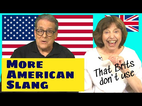More American Slang Expressions That Brits Don't Use