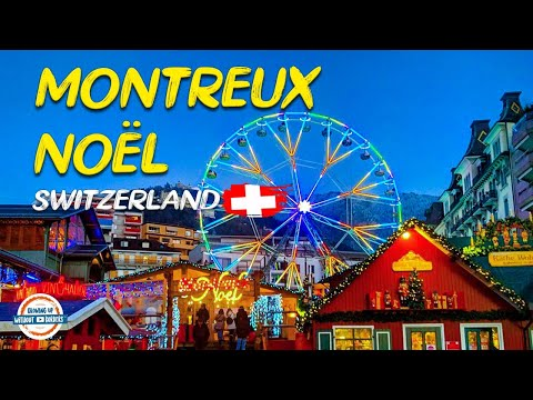Christmas Market in Montreux Switzerland | Montreux Noël!!!