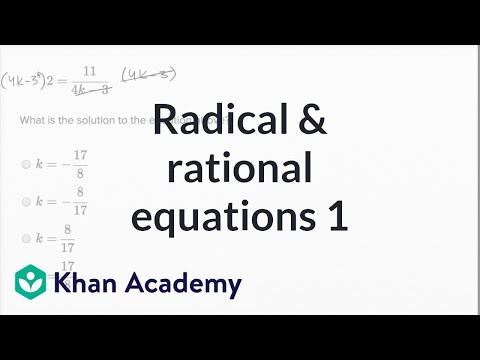 Radical And Rational Equations — Basic Example | Math | New SAT | Khan Academy