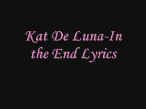 Kat Deluna-In The End( lyrics)