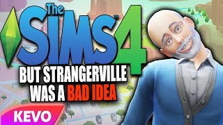 Sims 4 but Strangerville was a bad idea