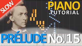 RAINDROP, Prélude No. 15, Op.  28 - Frédéric Chopin [Piano Tutorial] [Synthesia]