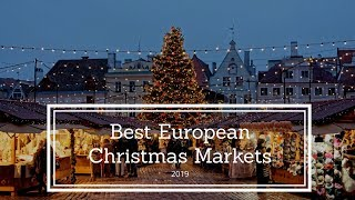 Best Christmas Markets to visit in Europe in 2019