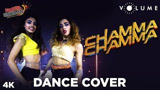 Chamma Chamma Dance Cover by Kings United Choreography Ft. Tanya & Megha | Neha Kakkar