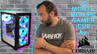 [Cowcot TV] Je monte mon PC GAMER Full RGB iCUE by CORSAIR