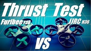 JJRC H36 vs Furibee F36 Quadcopter Thrust Test for FPV