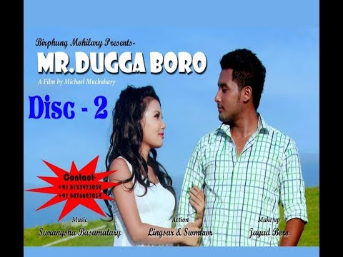 Mr. Dugga Boro•• P² || A New Bodo Action Comedy Movie 2017 ||