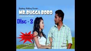 Video Mr. Dugga Boro•• P² || A New Bodo Action Comedy Movie 2017 || download MP3, 3GP, MP4, WEBM, AVI, FLV November 2018