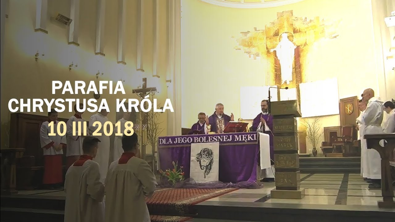 Kościół stacyjny – parafia Chrystusa Króla (10 III 2018 r.)