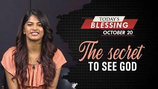 The Secret to sęe God | Today's Blessing | Stella Ramola