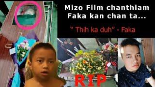 Faka Mangṭha le....Mizo Film chanthiam Faka kan chan ta! (Eng kan ti nge keini chhung hi)