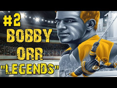 "NHL 18 ""CAN BOBBY ORR WIN A STANLEY CUP?"" LEGENDS #2"