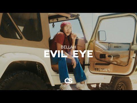 Bellah - Evil Eye