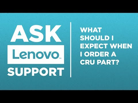 Ask Lenovo Support - CRU Packaging