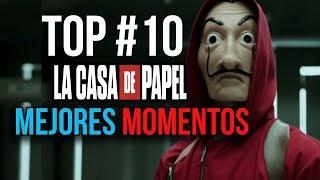 TOP #10 MOMENTOS LA CASA DE PAPEL - TEMPORADAS 1 Y 2