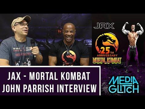 JAX (John Parrish) MORTAL KOMBAT INTERVIEW