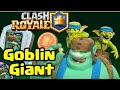 New Goblin Giant Winning Blow Gameplay | Clash Royale