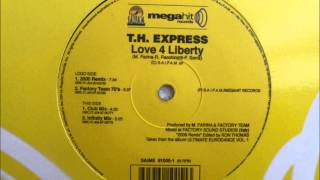 T.H. Express - Love 4 Liberty