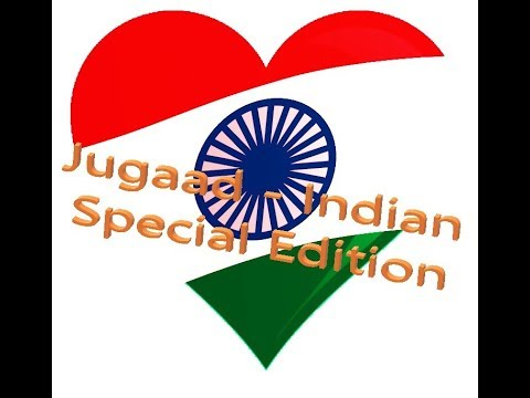 Jugaad - Cheaper Alternative - Indian Special Edition