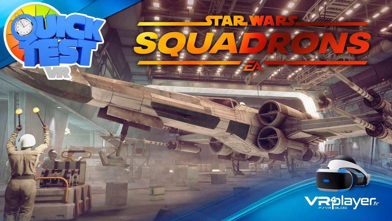 [TEST] StarWars Squadrons Motive Studios sur PlayStation VR   PSVR   PS4 PRO