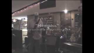 """Memphis"" with Lonnie Mack and Gene Lawson (original drummer)"