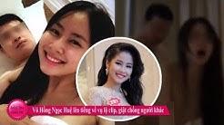 Top 40 Hoa Hậu Việt Nam Ngọc Huệ lộ thêm ảnh nóng với bạn trai