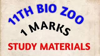 11th BIO ZOOLOGY 1 MARKS STUDY MATERIALS