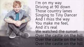 Ed sheeran- Castle on the hill - lyrics