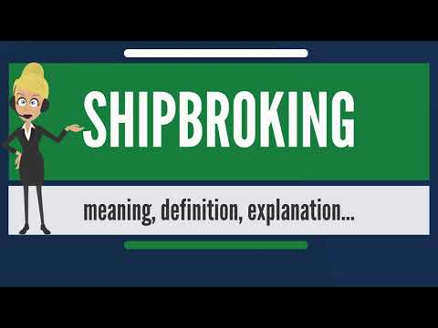 What is SHIPBROKING? What does SHIPBROKING mean? SHIPBROKING
