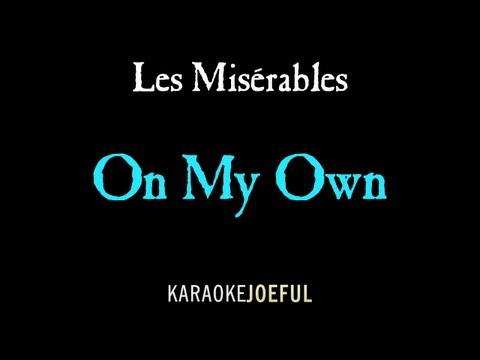 On My Own Les Miserables Authentic Orchestral Karaoke (full version)
