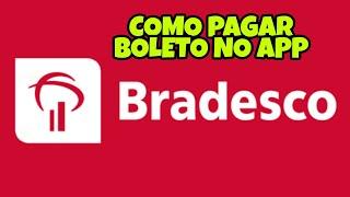 COMO PAGAR BOLETO NO APP BRADESCO