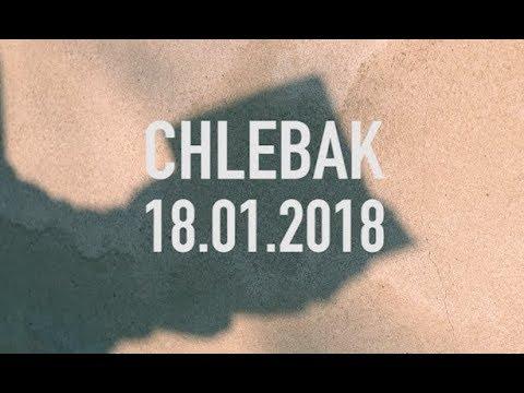 Chlebak [#105] 18.01.2018