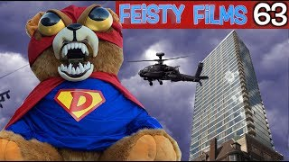 Giant Teddy Bear Attacks City! Feisty Films Ep. 63