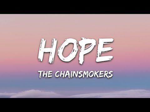 The Chainsmokers - Hope (Lyrics) ft. Winona Oak