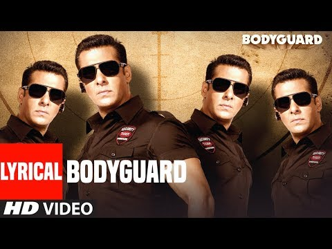 Lyrical: Bodyguard Title  Song |  Feat. Salman Khan, Katrina Kaif