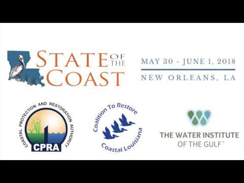 State of the Coast Conference 2018 | The Water Institute of the Gulf