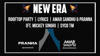 Download Hindi Video Songs - Rooftop Party | Lyrics | Amar Sandhu & PRANNA(ft. Mickey Singh) | Syco TM