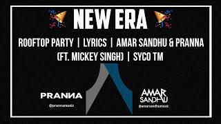 Download Hindi Video Songs - Rooftop Party   Lyrics   Amar Sandhu & PRANNA(ft. Mickey Singh)   Syco TM