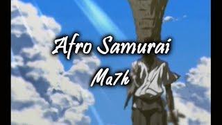 Ma7h - Afro Samurai