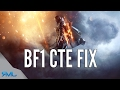 BF1 CTE FIX + COPYING BF1 SETTINGS INTO CTE