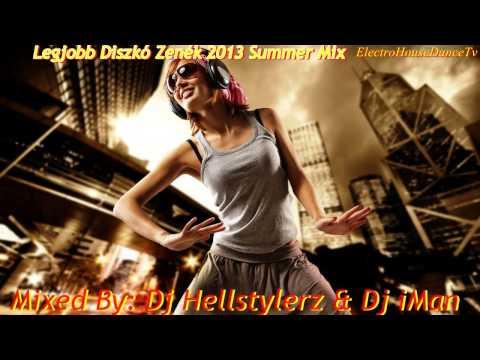 Legjobb Diszkó Zenék 2013 Summer Mix