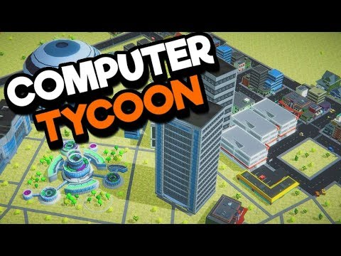 Computer Tycoon - Tycoon Management...