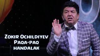 Zokir Ochildiyev - Paqa-paq (Handalak) 2016 | Зокир Очилдиев - Пака-пак (Хандалак) 2016