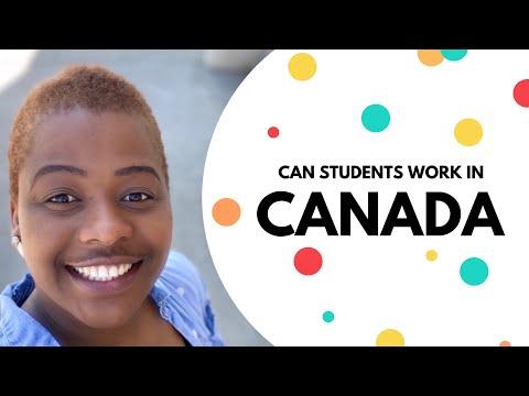 How can students work and study in Canada?