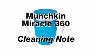 Munchkin Miracle 360 :: Cleaning Note