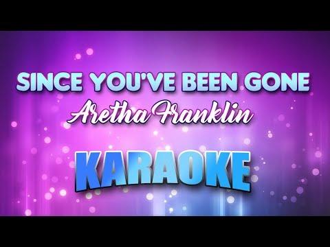 Since You've Been Gone - Aretha Franklin (Karaoke Version With Lyrics)