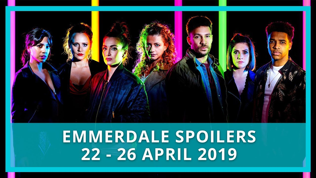 Emmerdale spoilers: 22 - 26 April 2019