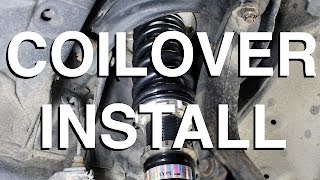 How to Install Coilovers (In Depth Installation)